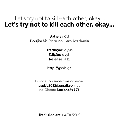 Lets try not to kill each other- okay..? - part 2