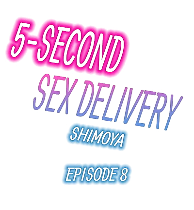 5-Second Sex Delivery - part 2